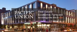 Pacific Union Real Estate Economic Forecast San Francisco Bay Area